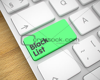 Black List - Text on the Green Keyboard Key. 3D.