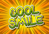 Cool Smile - Comic book style word.