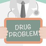 Board Drug Problem