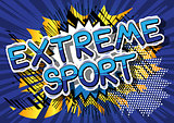 Extreme Sport - Comic book style word on abstract background.