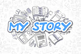 My Story - Doodle Blue Inscription. Business Concept.
