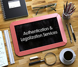 Authentication and Legalization Services. Chalkboard. 3d.