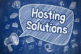Hosting Solutions - Doodle Illustration on Blue Chalkboard.
