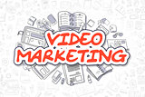 Video Marketing - Cartoon Red Word. Business Concept.