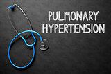 Pulmonary Hypertension on Chalkboard. 3D Illustration.