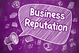 Business Reputation - Business Concept.