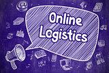 Online Logistics - Cartoon Illustration on Blue Chalkboard.