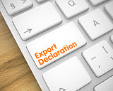 Export Declaration - Inscription on White Keyboard Key. 3D.