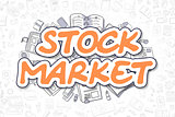 Stock Market - Cartoon Orange Text. Business Concept.