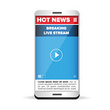 Hot News Live stream smartphone