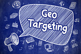 Geo Targeting - Hand Drawn Illustration on Blue Chalkboard.