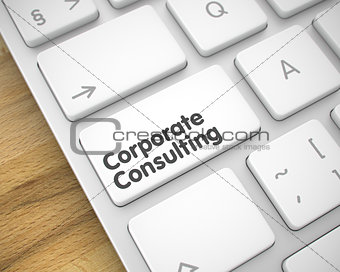 Corporate Consulting - Text on White Keyboard Key. 3D.