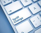 Tariff Change - Inscription on the  Keyboard Button. 3D.
