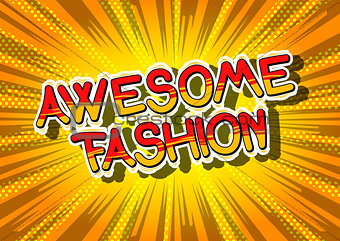 Awesome Fashion - Comic book style word.