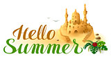 Hello Summer lettering text and sand castle