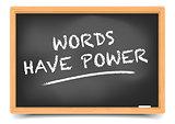 Blackboard Words Have Power