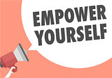 Megaphone Empower Yourself