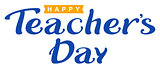 Happy Teachers Day. Lettering text for greeting card