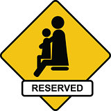 reserved place for parents with children sign