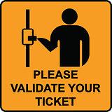 Validate ticket sign