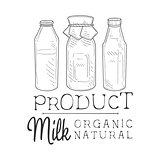 Natural Fresh Milk Product Promo Sign In Sketch Style With Three Different Bottles , Design Label Black And White Template