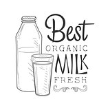 Best Organic Fresh Milk Product Promo Sign In Sketch Style With Bottle And Glass, Design Label Black And White Template