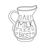 Best Daily Fresh Milk Product Promo Sign In Sketch Style With Jug, Design Label Black And White Template