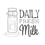 Daily Fresh Milk Product Promo Sign In Sketch Style With Bottle, Design Label Black And White Template