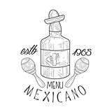 Restaurant Mexican Food Menu Promo Sign In Sketch Style With Tequila Bottle And Maracas, Design Label Black And White Template