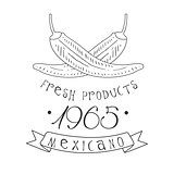 Restaurant Fresh Products Mexican Food Menu Promo Sign In Sketch Style With Chili Peppers, Design Label Black And White Template