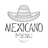 Restaurant Mexican Food Menu Promo Sign In Sketch Style With Sombrero Hat And Chili Pepper , Design Label Black And White Template