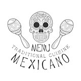 Restaurant Traditional Mexican Cuisine Food Menu Promo Sign In Sketch Style With Scull And Maracas , Design Label Black And White Template