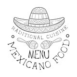 Restaurant Traditional Mexican Cuisine Food Menu Promo Sign In Sketch Style With Sombrero And Maracas, Design Label Black And White Template