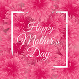 Happy Mother s Day Cute Background with Flowers. Vector Illustration