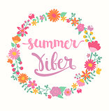 Summer viber lettering in floral circle.