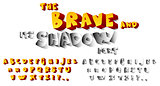 The Brave and its Shadow Font