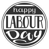 Happy Labour Day lettering text for greeting card in round frame