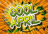 Cool April - Comic book style word.