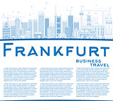 Outline Frankfurt Skyline with Blue Buildings and Copy Space.