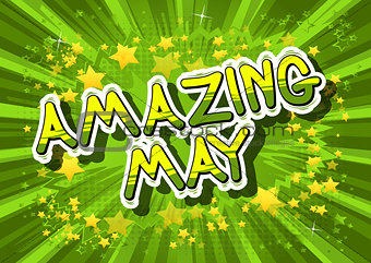 Amazing May - Comic book style word.