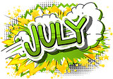 July - Comic book style word.