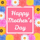 Happy Mothers Day background with beautiful colorful flower.