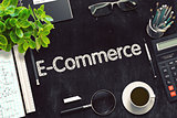 Black Chalkboard with E-Commerce. 3D Rendering.