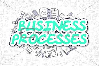 Business Processes - Cartoon Green Text. Business Concept.