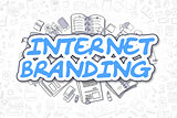Internet Branding - Doodle Blue Text. Business Concept.
