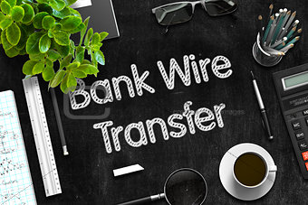 Black Chalkboard with Bank Wire Transfer. 3D Rendering.