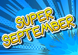 Super September - Comic book style word.