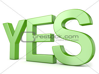 Green word YES. 3D