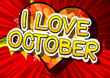 I Love October - Comic book style word.