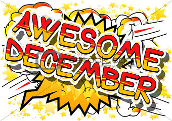 Awesome December - Comic book style word.